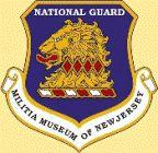 National Guard Militia Museum Main Museum National Guard Training Center Sea Girt Avenue & Camp Drive Sea Girt, NJ 08750 (732) 974-5966