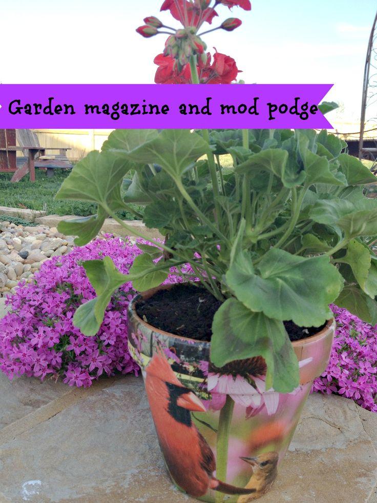 Mod podge Terra cotta pots with garden magazine clippings