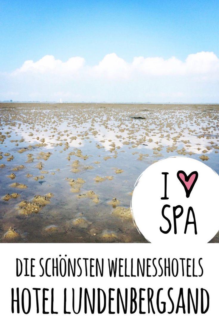 Lundenbergsand Hotel Spa An Der Nordsee Auf Wellnesshotel