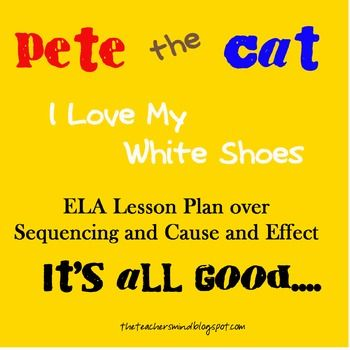 Pete The Cat Cause And Effect Lesson Plan
