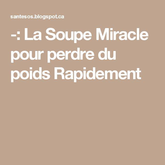 : La Soupe Miracle pour perdre du poids Rapidement  lire la suite…