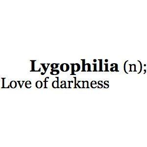 lygophilia..~