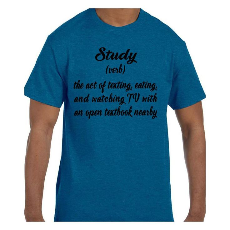 Funny Humor Tshirt Study Definition Texting Eating Watching TV