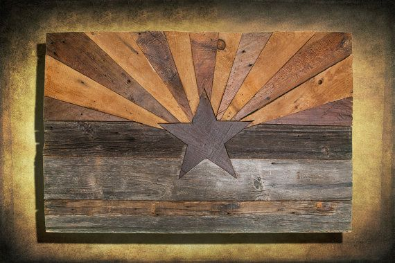 ChrisKnight Etsy shop:  Barn wood natural Arizona Flag limited edition. Hand signed and numbered.  Comes in variety of sizes