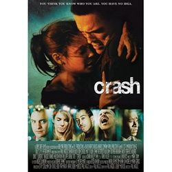 Crash. Best picture 2005. This is a film about social and racial tensions in LA. it beat the critics favorite choice Brokeback mountain that year.Both movies are controversial in there own ways.
