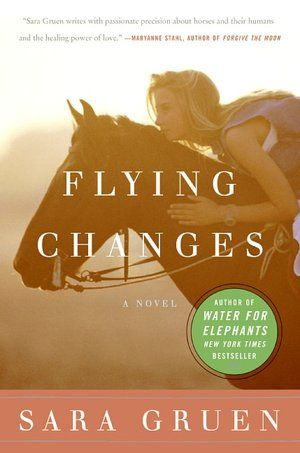 Flying Changes - The awesome sequel to Riding Lessons. Another great horse book!