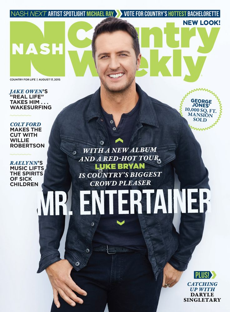 Aug. 17, 2015 issue of Nash Country Weekly featuring Luke Bryan on his new album! PLUS Nash Next Spotlight Artist Michael Ray