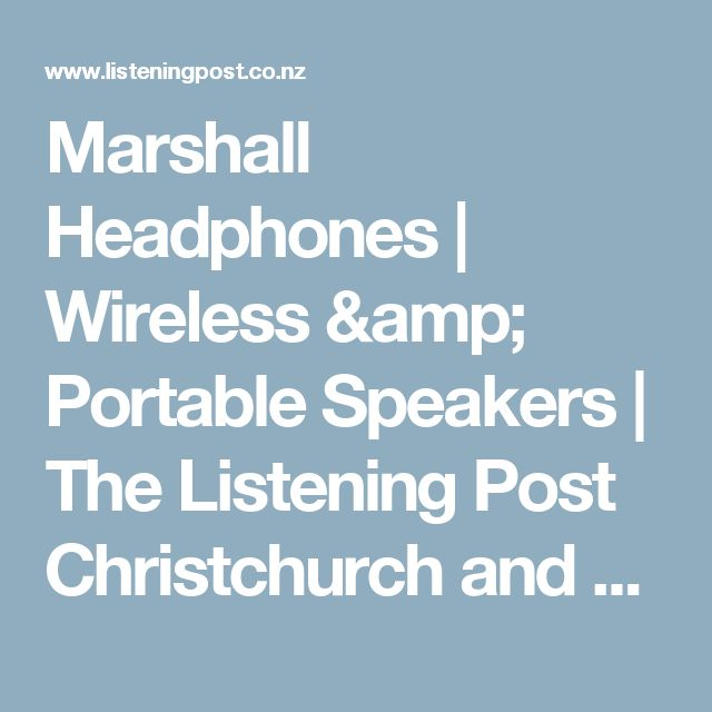 Marshall Headphones | Wireless & Portable Speakers | The Listening Post Christchurch and Wellington NZ