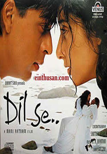 Dil Se Hindi Movie Online - Shahrukh Khan, Manisha Koirala and Preity Zinta. Directed by Mani Ratnam. Music by A. R. Rahman. 1998 Dil Se Hindi Movie Online.