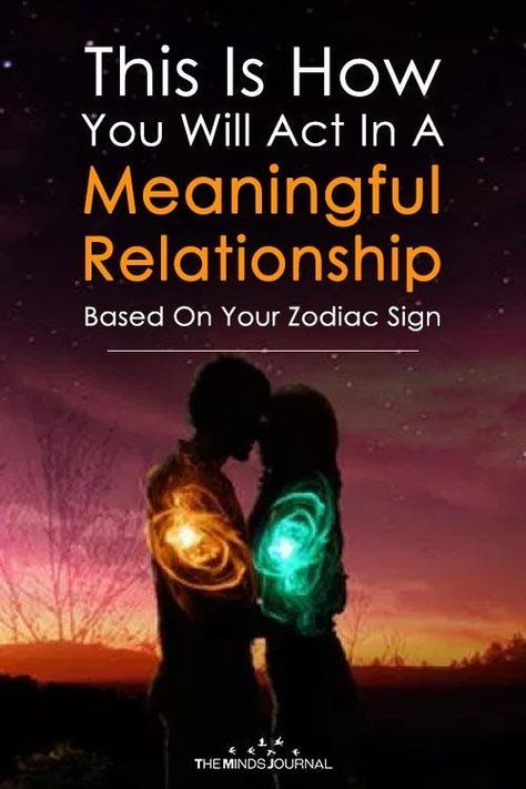 How each zodiac sign will act in relationship