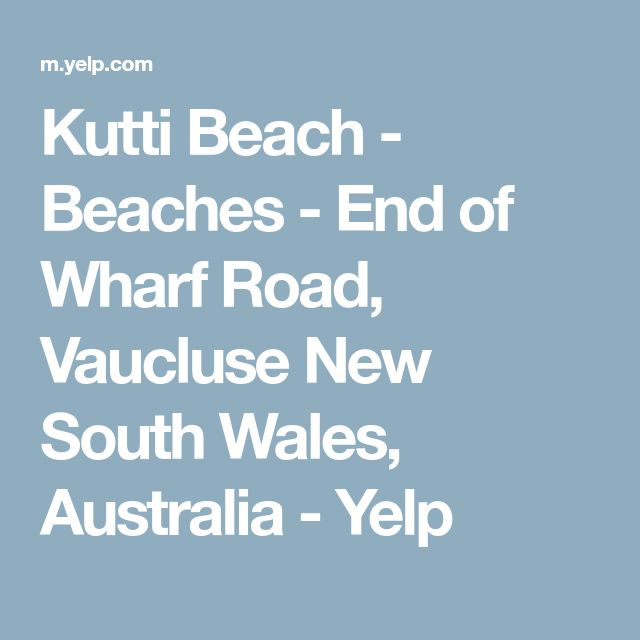 Kutti Beach - Beaches - End of Wharf Road, Vaucluse New South Wales, Australia - Yelp