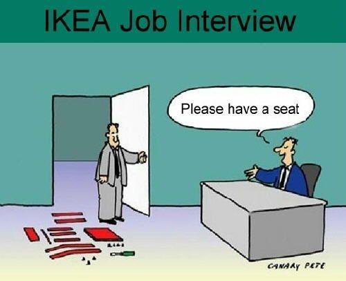 Organizing Humor:  IKEA job interview.