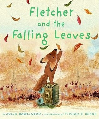Fletcher and the Falling Leaves - Julia Rawlinson