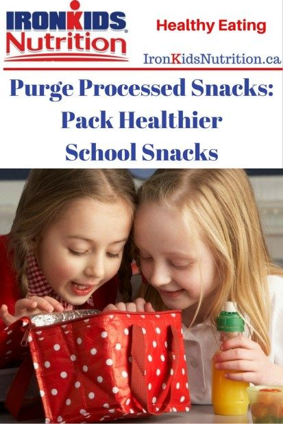 Purge Processed Snacks Pack Healthier School Snacks
