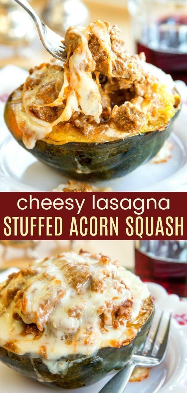 Lasagna Stuffed Acorn Squash Swap Out The Pasta And Make A