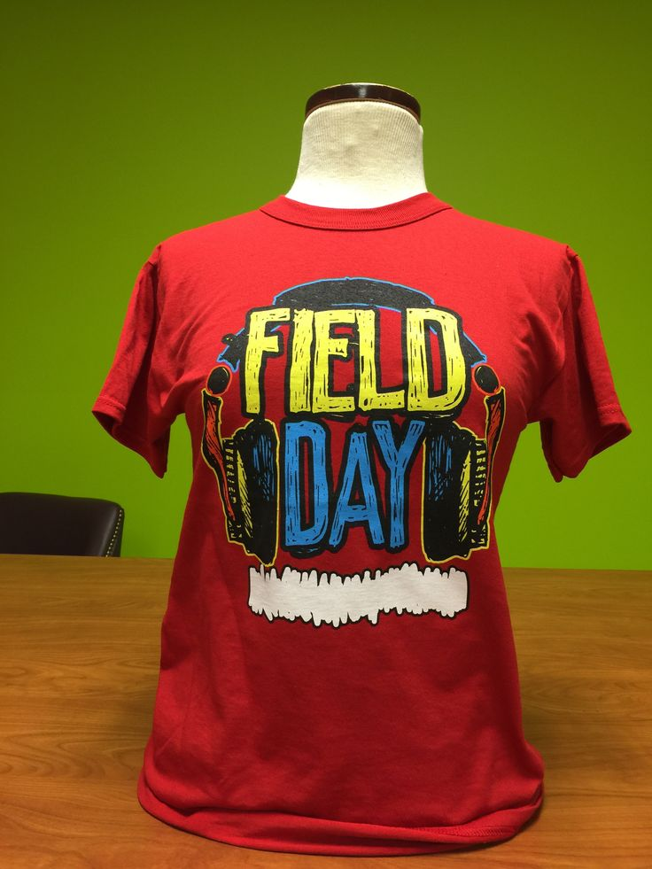 11 Best Images About Field Day 2015 T Shirts On Pinterest