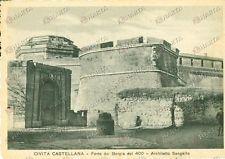 1930 ca CIVITA CASTELLANA (VT) Il Forte SANGALLO BORGIA