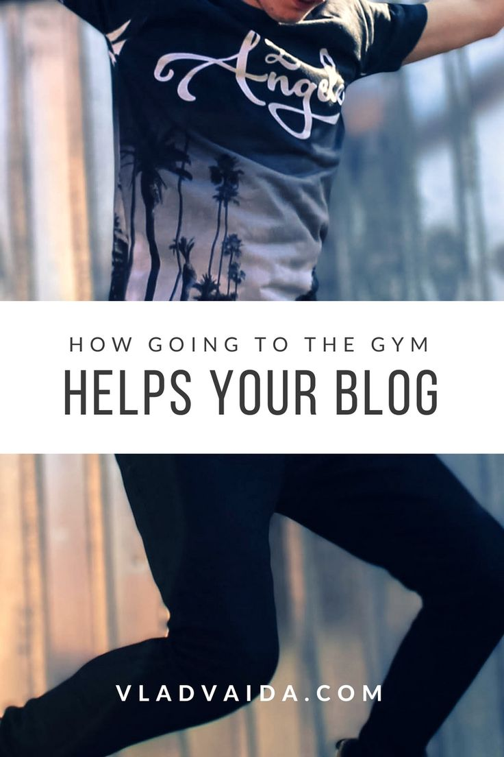 How Going To The Gym Helps Your Blog