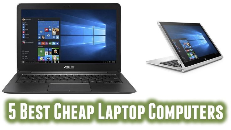 5 Best Cheap Laptop Computers 2016 http://youtu.be/nG8sLywj5T4