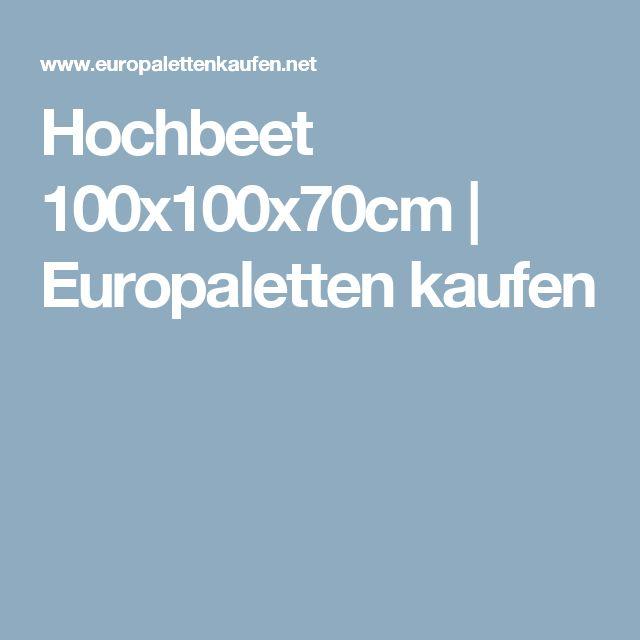 Hochbeet 100x100x70cm | Europaletten kaufen