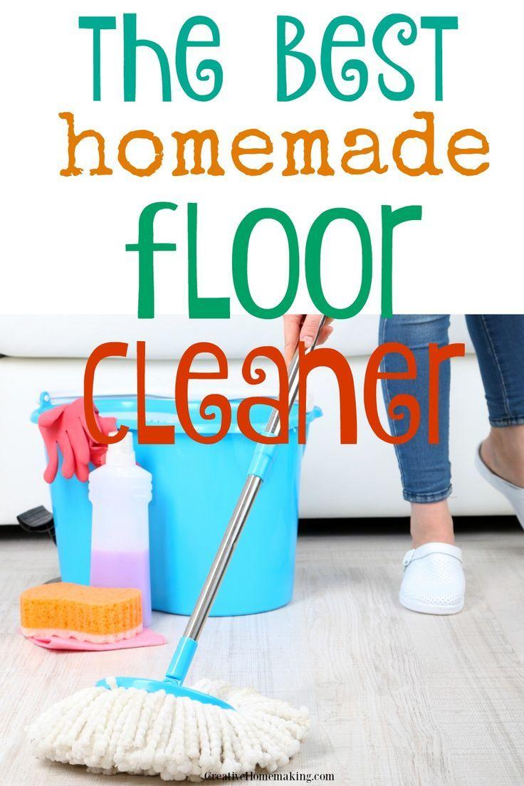 The Best Homemade Floor Cleaner Homemade floor cleaners