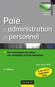 Jean-Pierre Taïeb - Paie et administration du personnel - Des techniques de calcul aux stratégies d'externalisation. - Feuilleter l'extrait