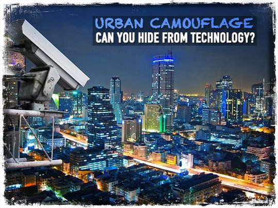 Urban Camouflage: Can You Hide from Technology?