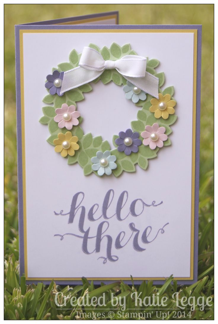 "Stampin' Up! ""Hello There, Spring!"" Card by Katie Legge using new Wondrous Wreath Stamp Set #HelloThere #Spring  #StampinUp https://rachelleggestampinup.wordpress.com/2014/09/01/hello-there-spring/"