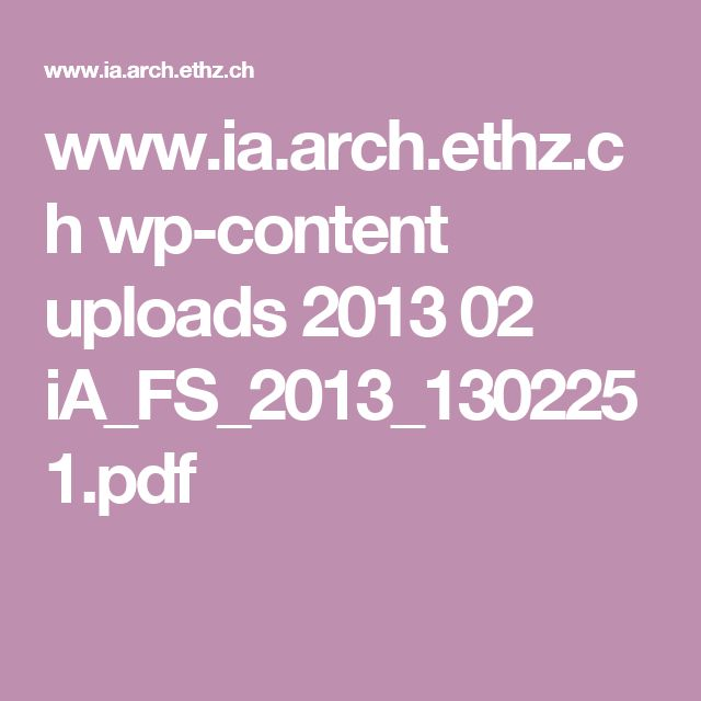 www.ia.arch.ethz.ch wp-content uploads 2013 02 iA_FS_2013_1302251.pdf
