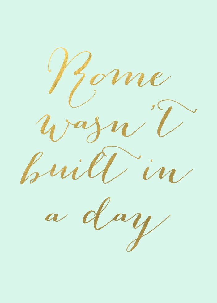 Rome Wasn't Built in a Day | Reduce your Stress Printable | colormebrave.com