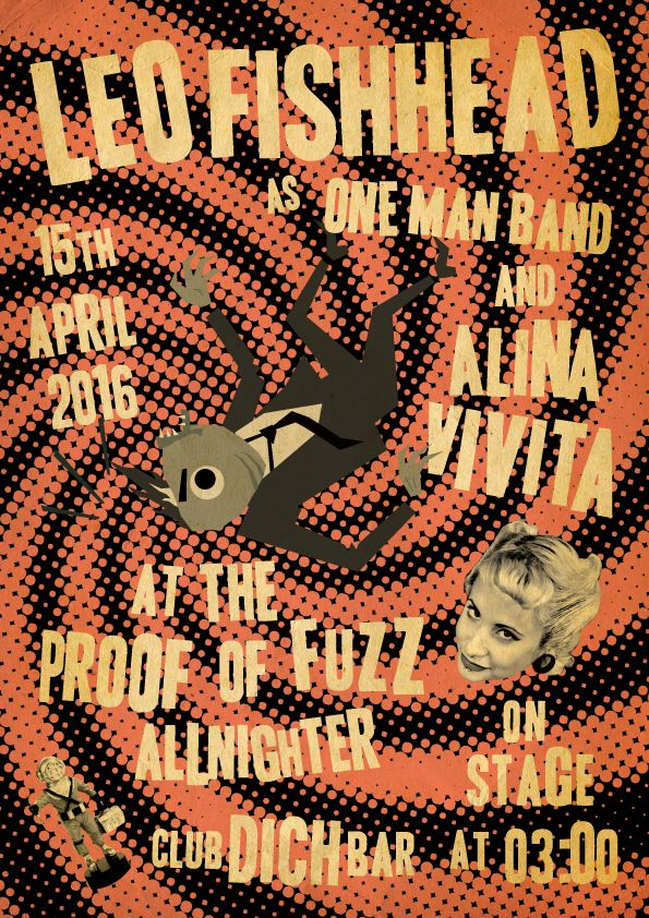 Leo Fishhead One Man Band and Alina Vivita gig poster The Proof Of Fuzz Allnighter Garage Blues Trash Psychobilly Death Country