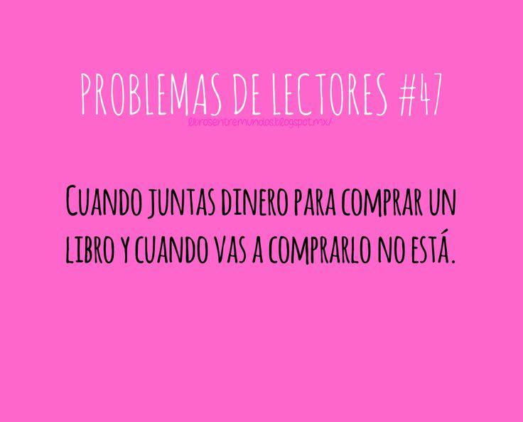 PROBLEMAS DE LECTORES #47 Cuando juntas dinero para comprar un libro y cuando vas a comprarlo no está