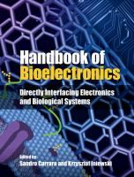 """Handbook of Bioelectronics : Directly Interfacing Electronics and Biological Systems"" Sandro Carrara, Krysztof Inewski This wide-ranging summary of bioelectronics provides the state of the art in electronics integrated and interfaced with biological systems in one single book. #novetatsfiq2016"