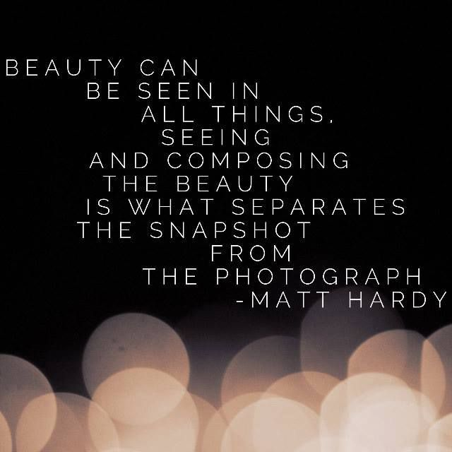 Photographer Photography Inspiration Quotes