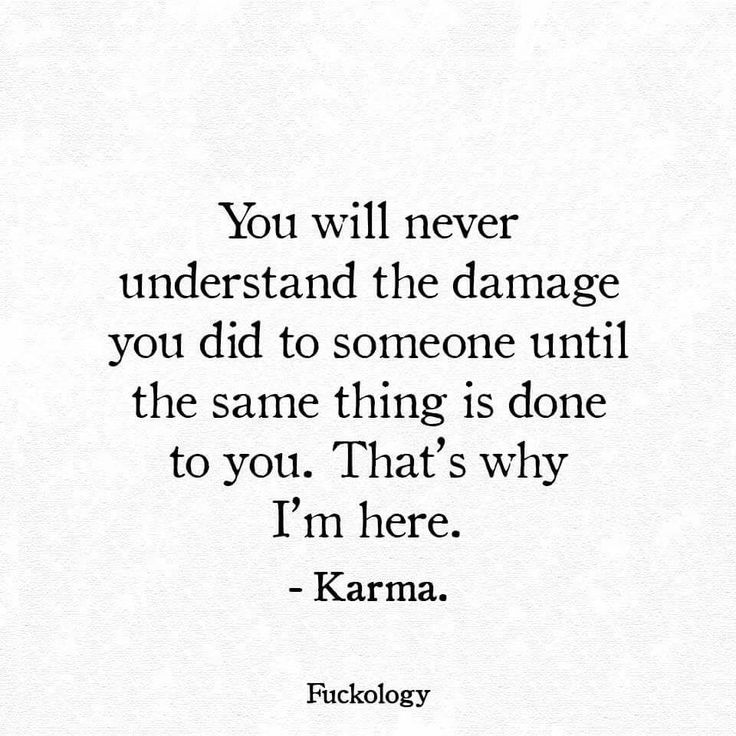 Karma's a Bitch. :3