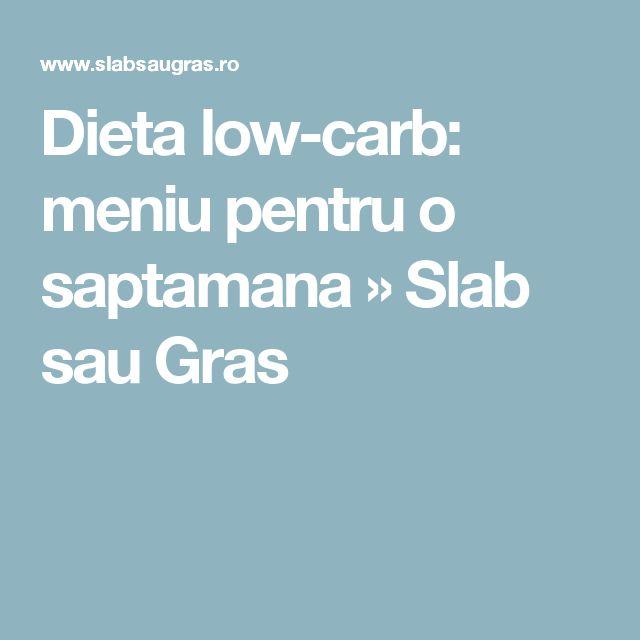 Dieta low-carb: meniu pentru o saptamana » Slab sau Gras