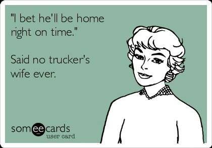Trucker Wifey problems! lol