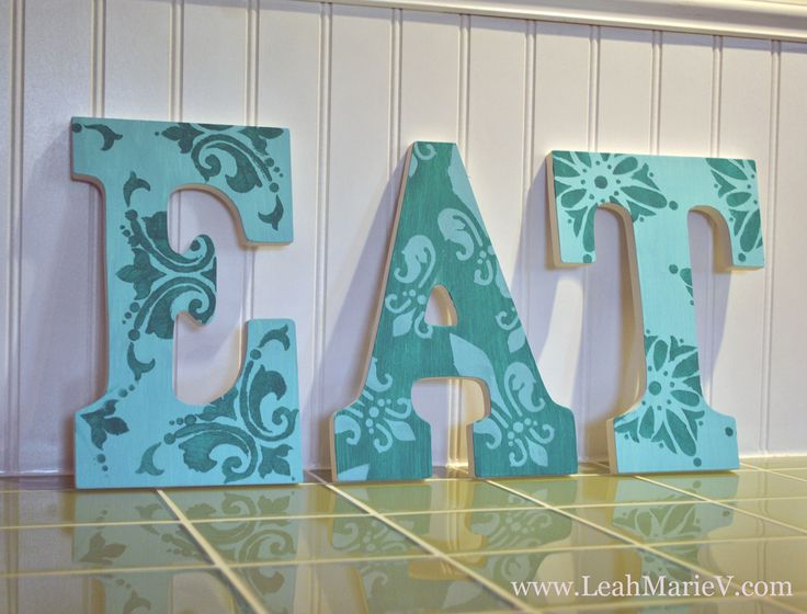 Stencilled Wall letters in Teal and Turquoise. With a tutorial on how to make them! Inspired by Printed letters from Pottery Barn Kids. http://www.leahmariev.com/2012/04/01/diy-kitchen-decor-wall-letters/