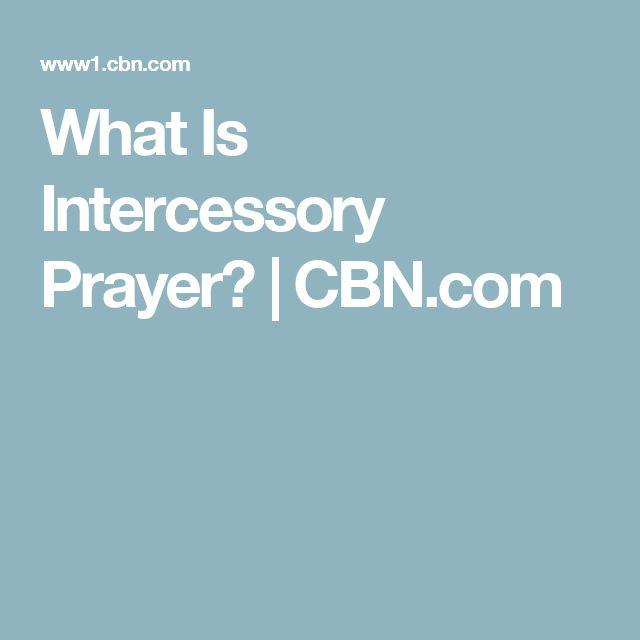 What Is Intercessory Prayer? | CBN.com