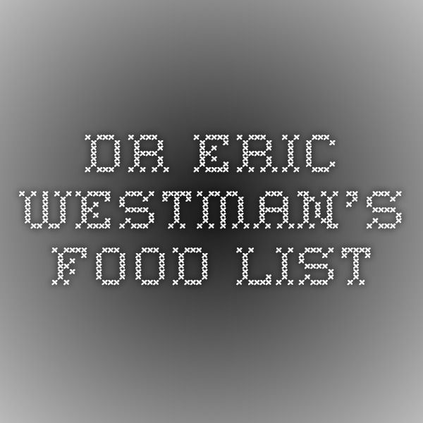 Dr Eric Westman S Food List Lchf Meal Plans In 2019