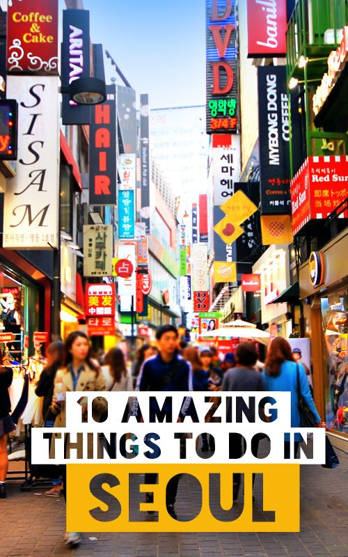 10 Amazing Things to do in Seoul