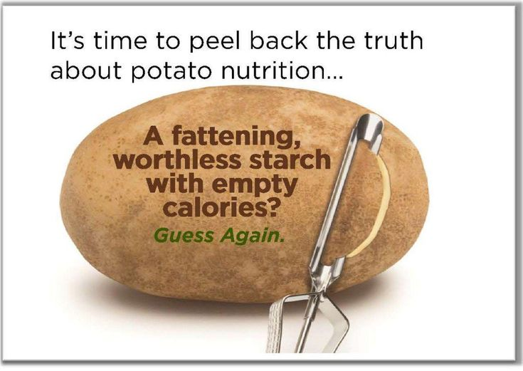 Stop villifying carbohydrates!  One medium potato-size has just 110 calories, is fat-, sodium and cholesterol free, making them great for any diet. Learn more potato nutrition facts here!
