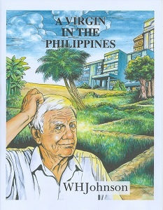 A Virgin in the Philippines - W.H. Johnson: Books, Posts, Virgin, Johnson, Blog, Philippines
