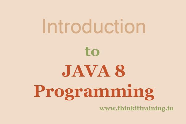 Oracle and sun micro systems launched the java 8 programming . It is robust and cross platform so many features are added in the java programming from compare to the previous version of java https://www.thinkittraining.in/java-training