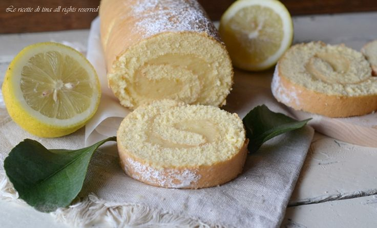 rotolo dolce,rotolo al limone,rotolo con crema,rotolo con crema al limone,le ricette di tina