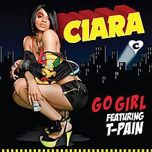 Go Girl (Ciara song) - Wikipedia, the free encyclopedia