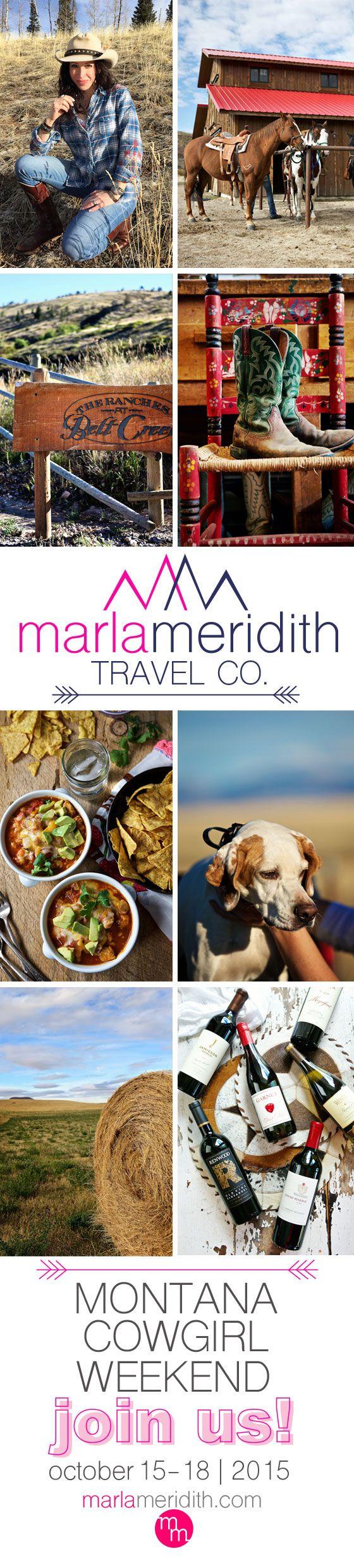 Marla Meridith's Montana Cowgirl Weekend   Join us Oct. 15th-18th 2015   MarlaMeridith.com ( @marlameridith )