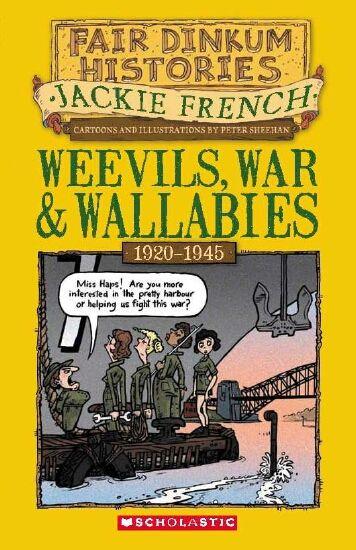 Fair Dinkum Histories #6: Weevils, War & Wallabies