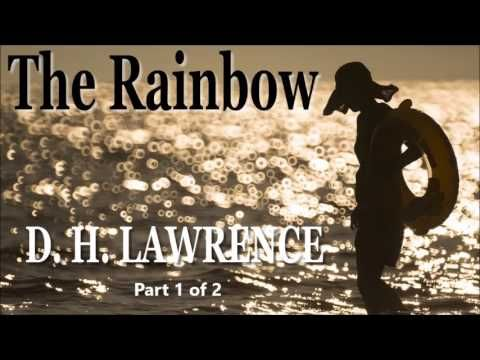 The Rainbow by D. H. LAWRENCE, Part 1 of 2 – Full Free Audio Book