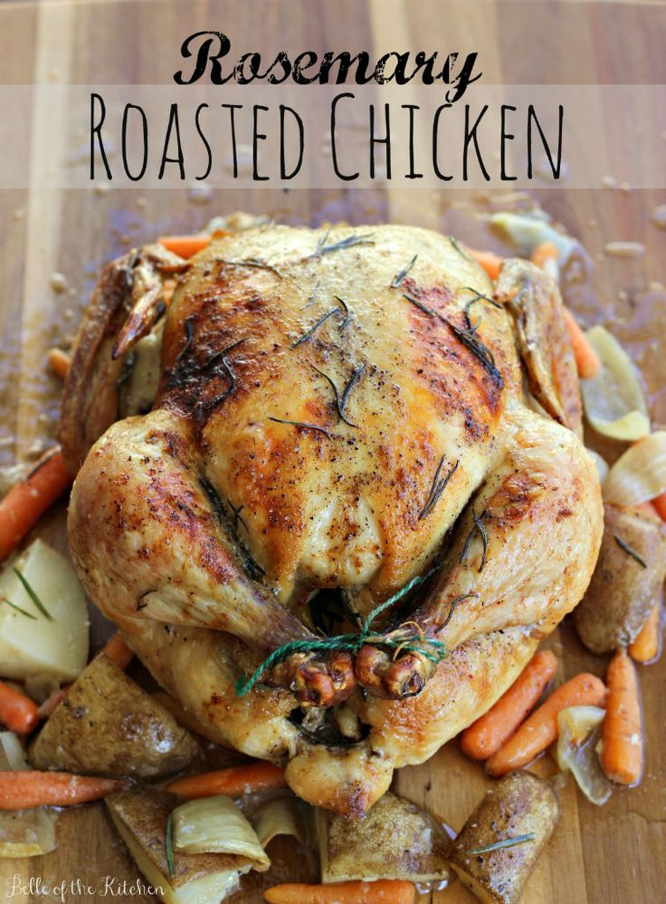 Belle of the Kitchen: Rosemary Roasted Chicken. Plus a useful tip for making a moist bird (chicken or turkey) every time!